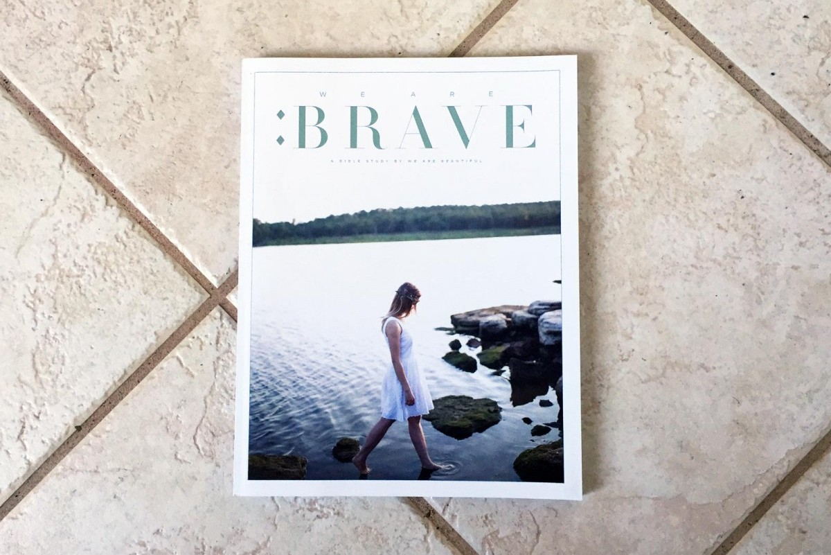 We Are: Brave (Bible Study Magazine)